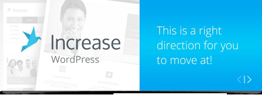 Increase Wordpress - buy on Themeforest