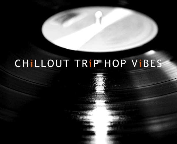 Chillout Trip Hop Vibes - 1