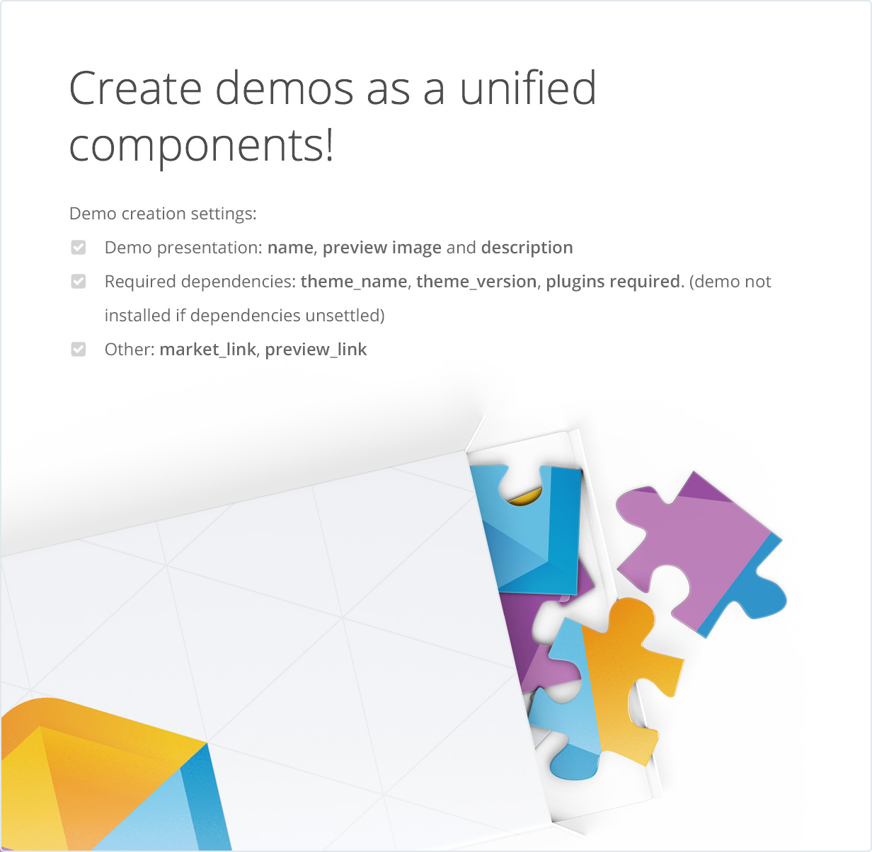 Create demos as a unified components!
