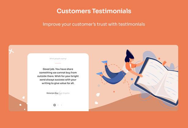 Customers Testimonials Improve your customer's trust with testimonials