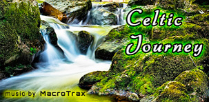 Celtic Journey ~ music by MacroTrax
