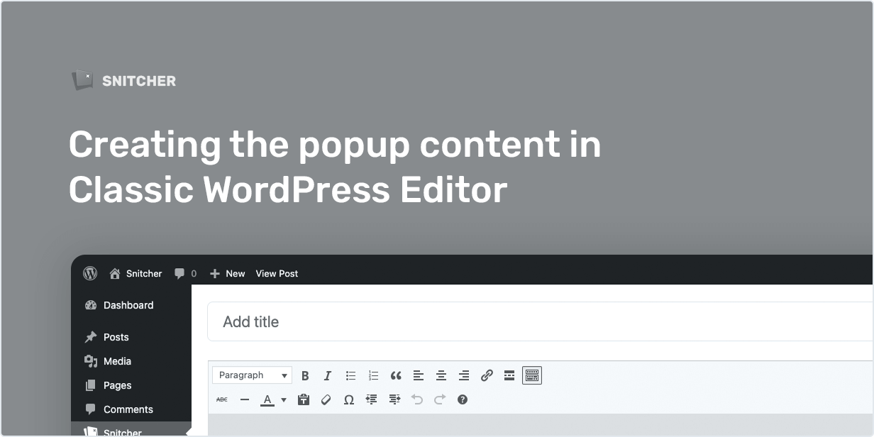 Creating the popup content in Classic WordPress Editor