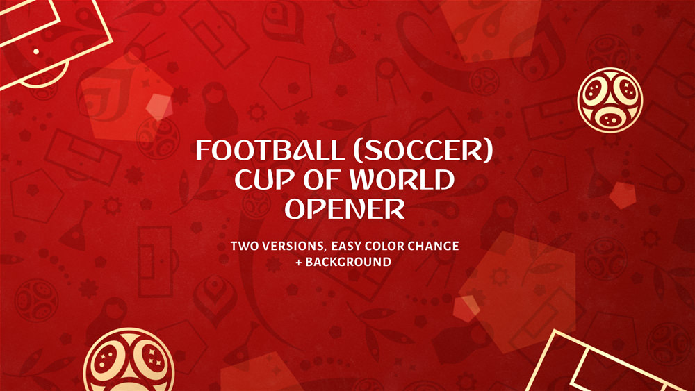 Football (Soccer) World Cup Fast Opener