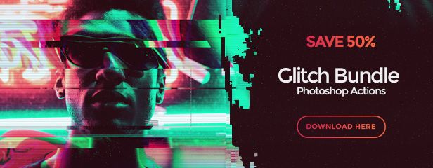 Download Glitch Bundle Photoshop Actions