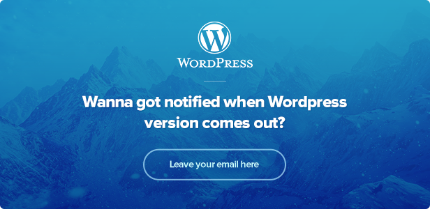 Wanna got notified when Wordpress version comes out?