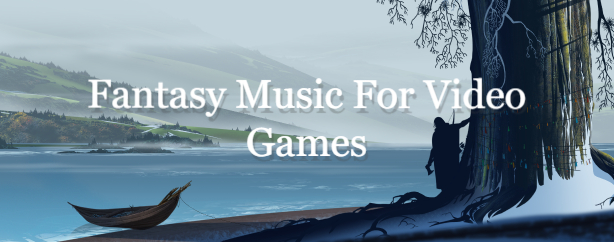 Fantasy music for Video Games