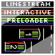 Linestream interactive preloader