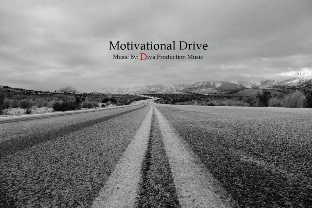 photo Motivationaldrivedivaproductionmusic_zps2dn3gnnl.jpg