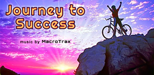 Journey to Success ~ Music by MacroTrax