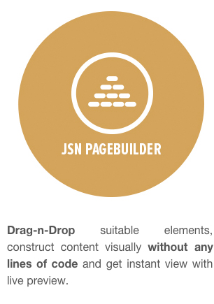 JSN PageBuilder - Drag-n-Drop suitable elements, construct content visually without any lines of code and get instant view with live preview.