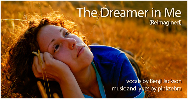 The Dreamer in Me