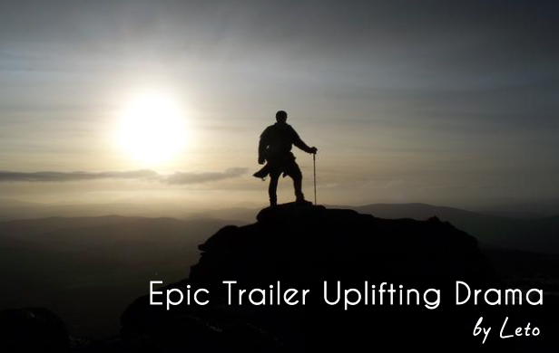 Epic Trailer Uplifting Drama