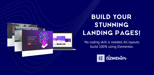 Build Your Stunning Landing Pages - Layouts for Elementor Pro
