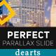 dearts - Perfect Parallax Slide