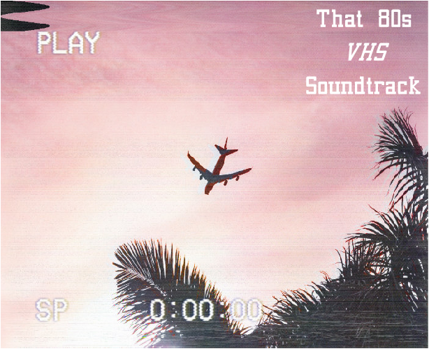That 80s Movie Soundtrack - 3