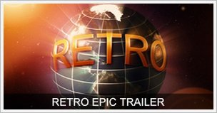 Retro Epic Trailer