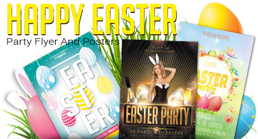 Happy Easter Party Flyer And Posters