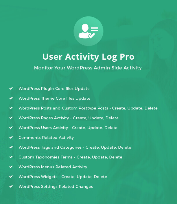User Activity Log Pro features