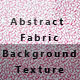 Abstract Fabric Background Texture-02 - GraphicRiver Item for Sale
