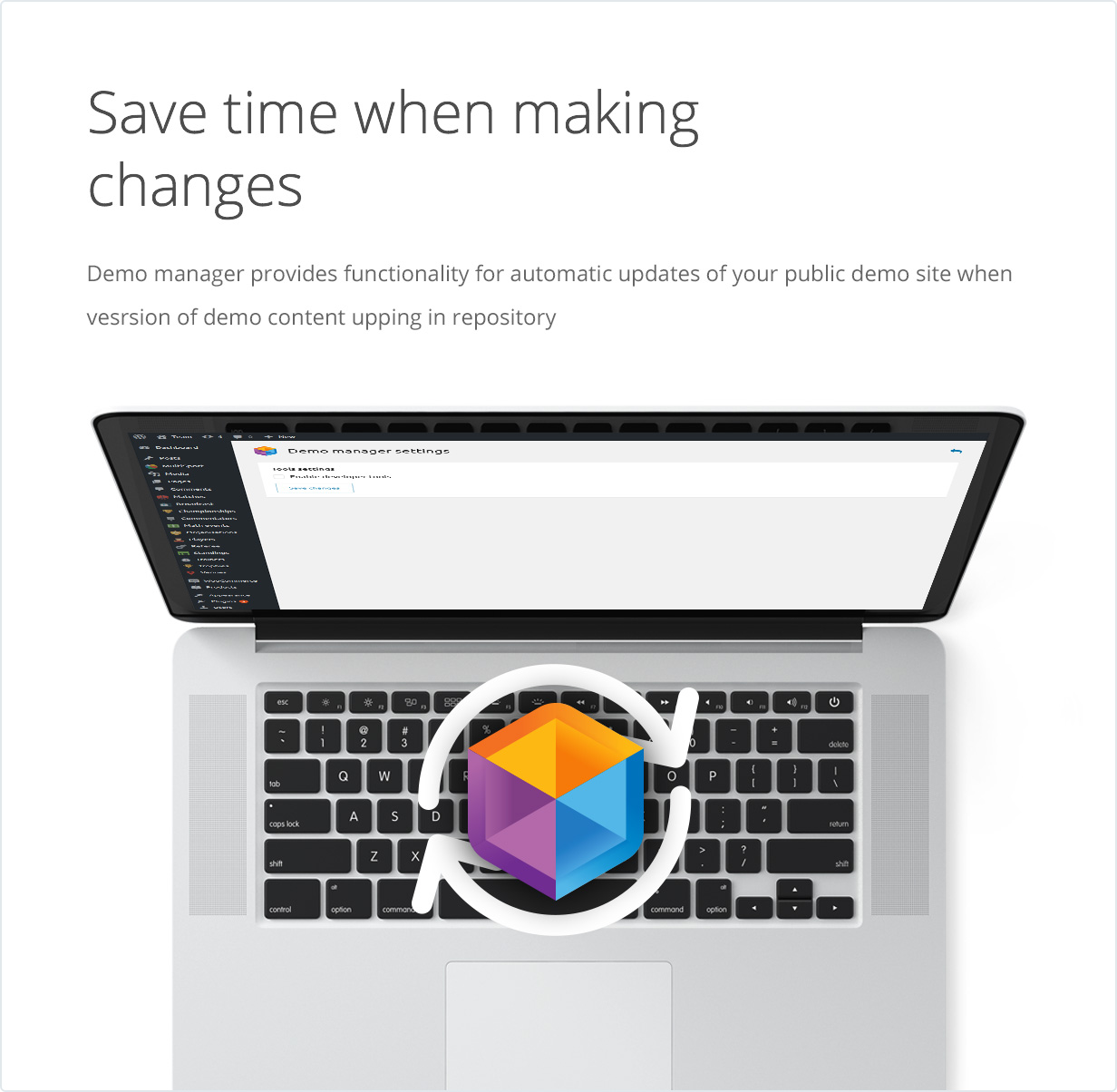 Save time when making changes