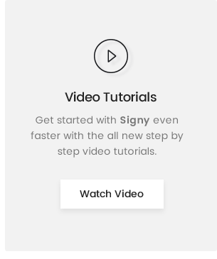Signy Video Guide