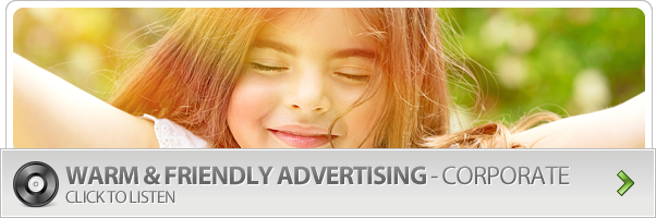 Warm & Friendly Advertising - Royalty Free Corporate Music