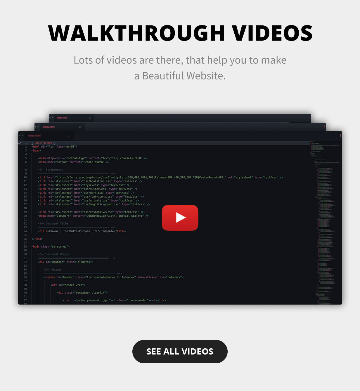 Walkthrough Videos