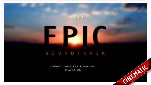 Epic-Soundtrack-Music
