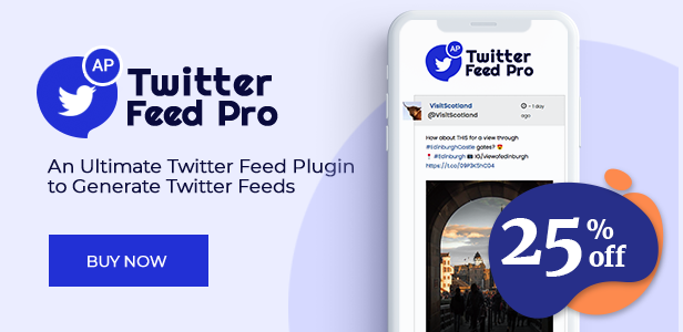 AccessPress Twitter Feed Pro Discount banner Launch Offer - 25% off