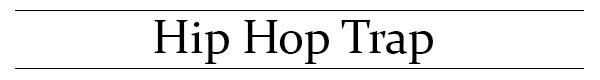 Hip-Hop-Trap
