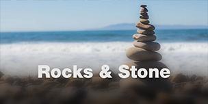 Rocks & Stone