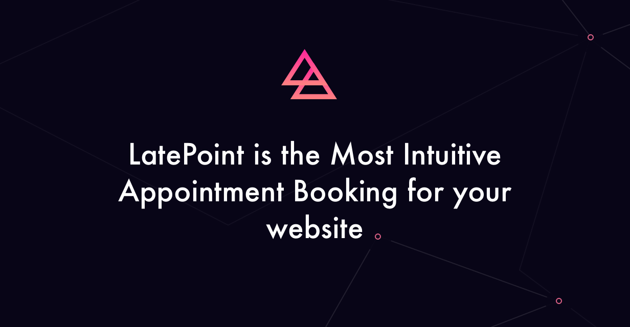 LatePoint - Appointment Booking & Reservation plugin for WordPress - 5