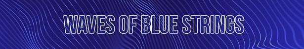 Waves Of Blue Strings