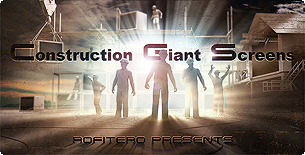 Construction Giant Screens