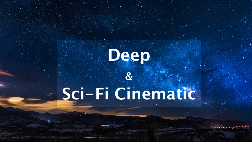 Deep & Sci-Fi Music