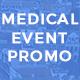 PIXELSTORK - Medical Event Promo