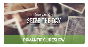 Seize the Day - Romantic Slideshow