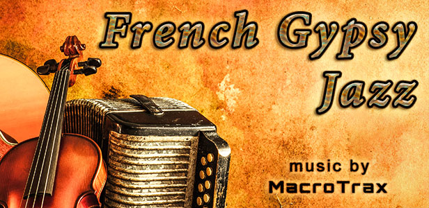French Gypsy Jazz ~ Music by MacroTrax