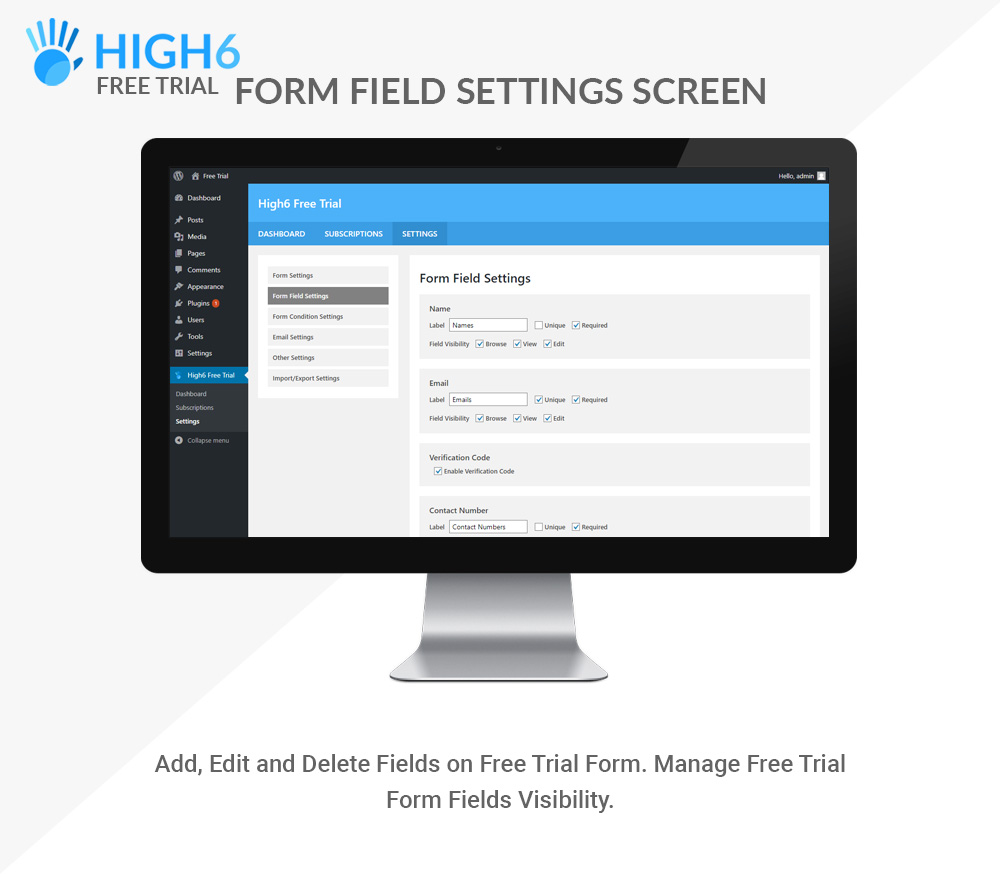 High6 Free Trial Form Field Settings Screen