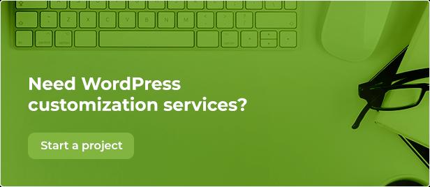 Need some WordPress customization services?