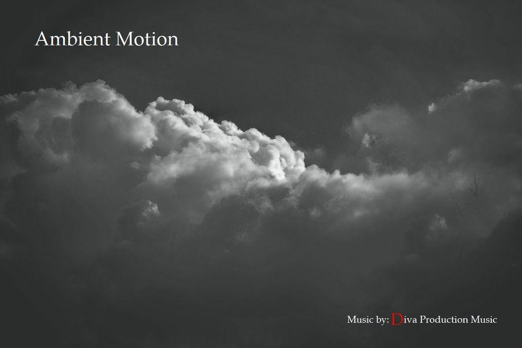 photo Ambientmotion-Divaproductionmusic_zps6ketbnq2.jpg