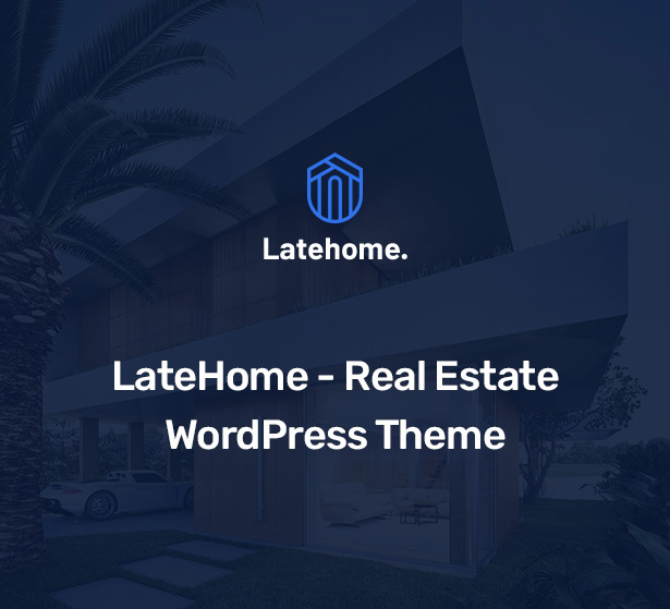 LateHome - Real Estate WordPress Theme 2