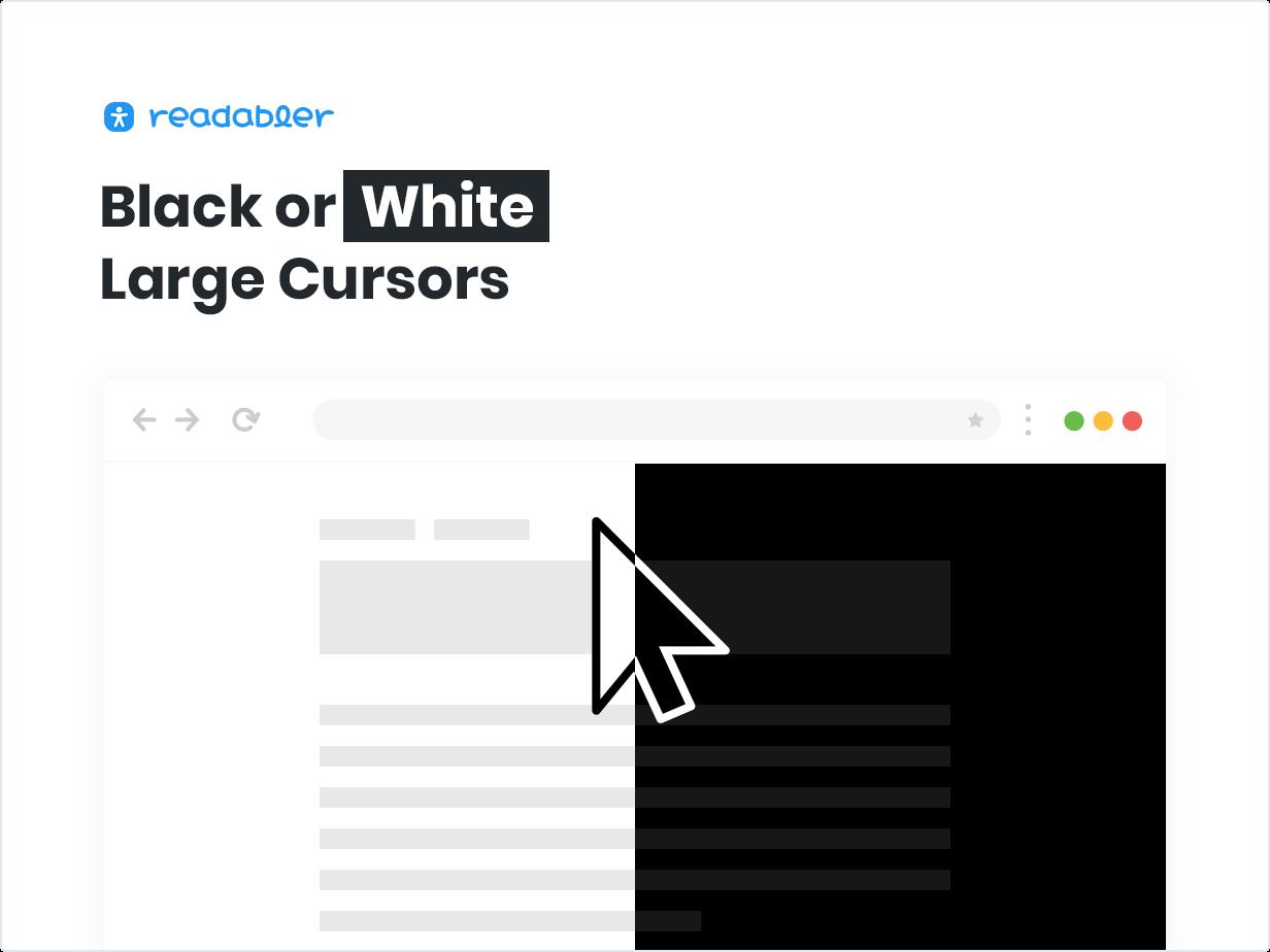 Black or White Large Cursors