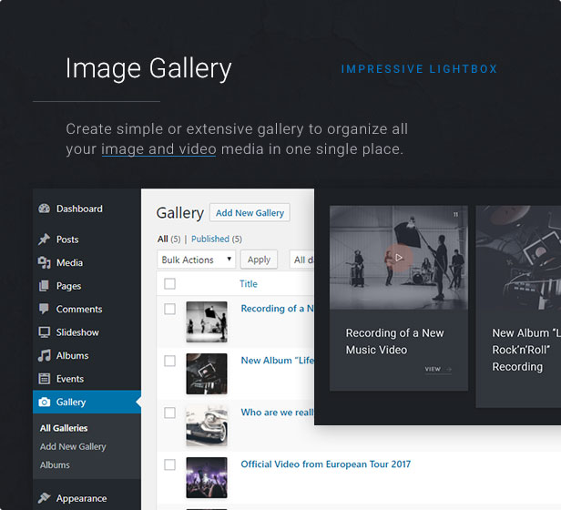 Image Gallery: Create a simple or extensive gallery to organize all your image and video media in one single place.