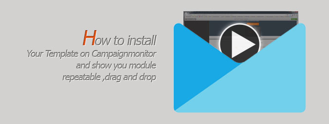 Touch me how to install on Campaignmonitor and show module repeatable and drag and drop