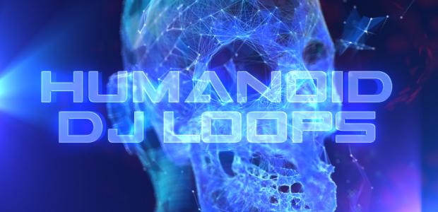 Humanoid DJ Loops