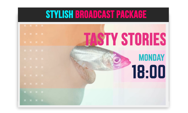 stylish broadcast package