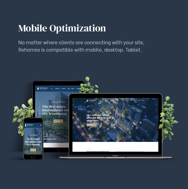 Your site will be boosted with Mobile Optimization in this real estate property wordpress theme