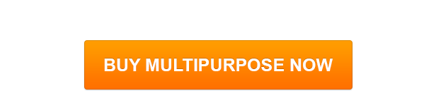 Buy MultiPurpose Now