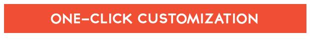 One-click Customization controls